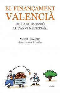 El llibre El finançament valencià. De la submissió al canvi necessari s'ha presentat aquesta setmana a la Nau.